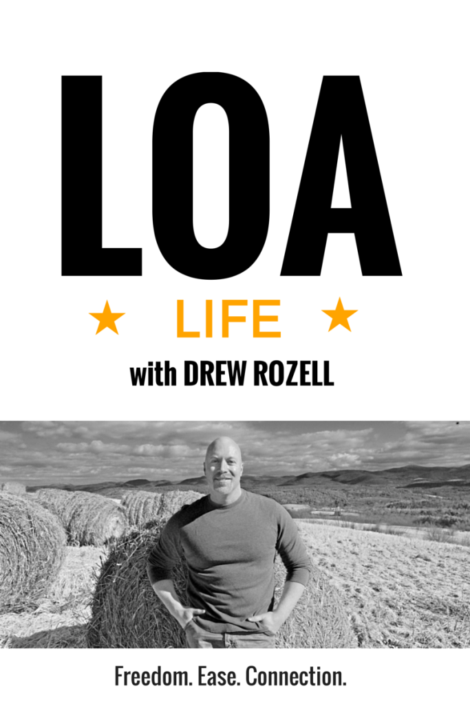 LOA life with Drew